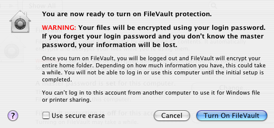 image of FileVault protection warning ,  Files will be encrypted.