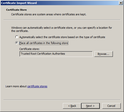Place all certificates in the following store: Trusted Root Certification Authorities is selected
