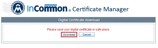 InCommon Certificate Manager; Download button highlighted at the left
