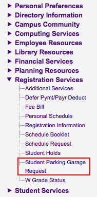 Screenshot of Registration services tab with Student Parking Garage Request highlighted