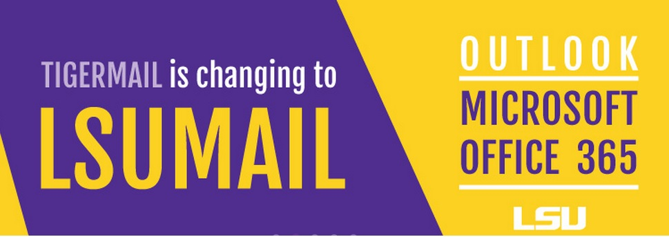 TigerMail Change. Announcement of Switch to LSUMail.