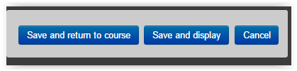 save and return to course button in Moodle 3