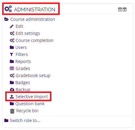selective import button on the administration block
