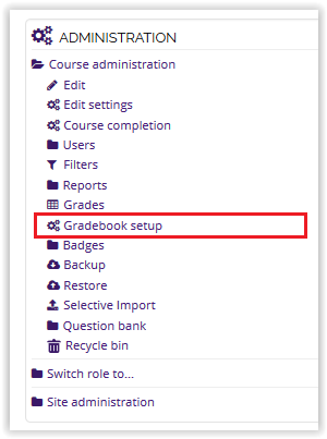 Gradebook Setup on the Administration block