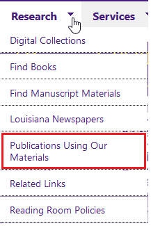 LSU Libraries Special Collections research/publications using our materials button