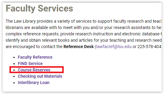 The Course Reserves link in the Faculty Services page