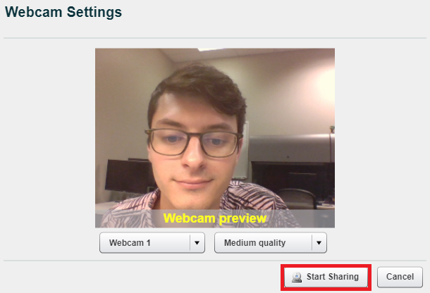 Start Sharing button in Webcam Settings window.