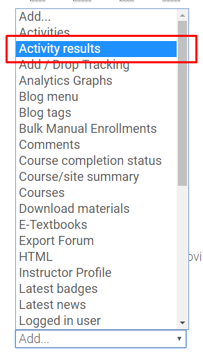 Activity results option in add a block drop down menu