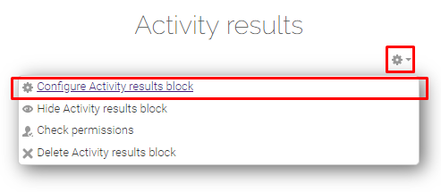 Configure activity results block option