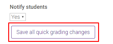 Save all quick grading changes button